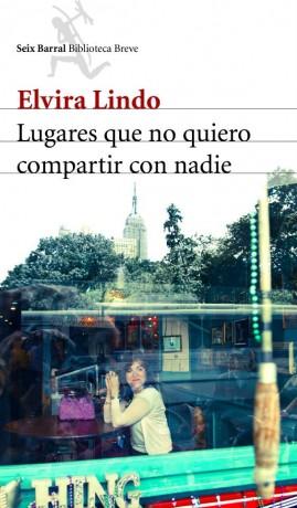 Lugares que no quiero compartir con nadie, nuevo libro de Elvira Lindo